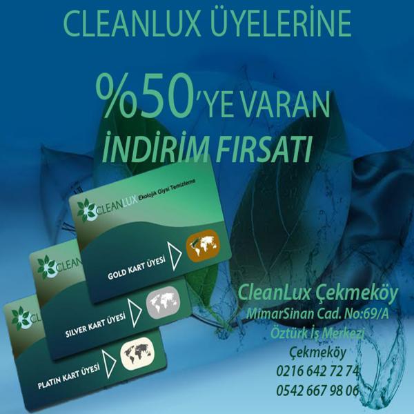 Cleanlux Kart Sahiplerine %50'ye varan indirimler